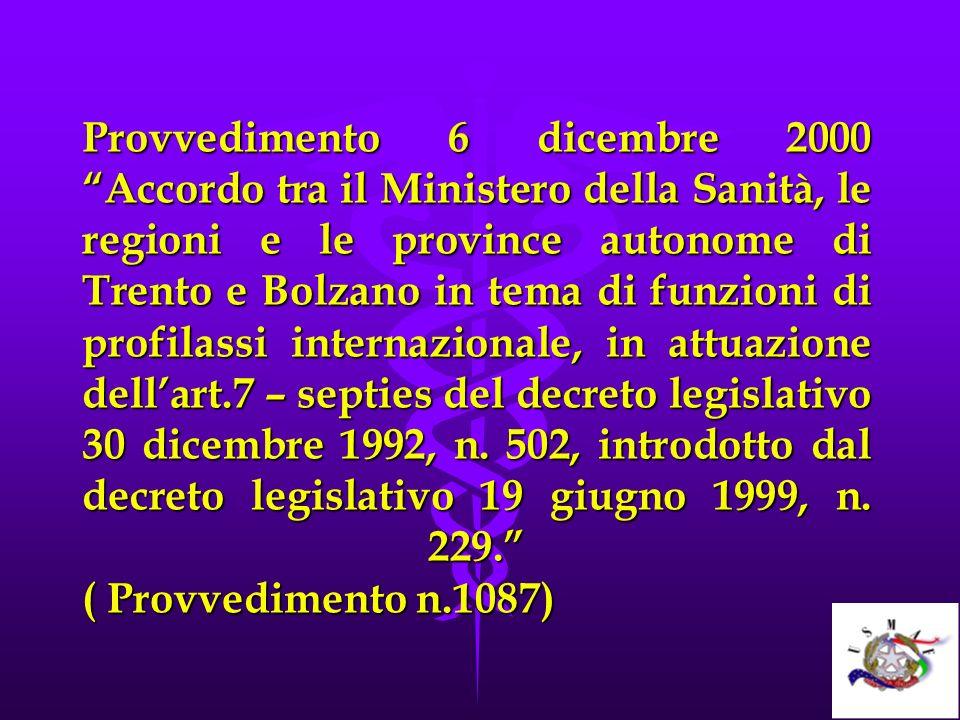 Provvedimento 6 dicembre 2000 Accordo tra il Ministero della Sanità, le regioni e le province autonome di Trento e Bolzano in tema di funzioni di prof