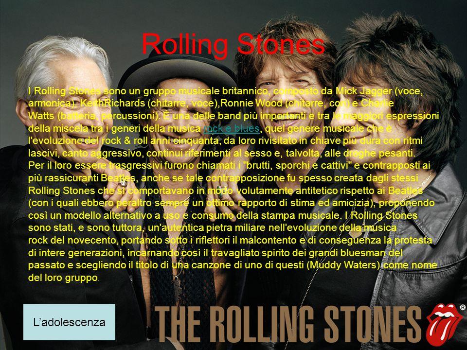Rolling Stones I Rolling Stones sono un gruppo musicale britannico, composto da Mick Jagger (voce, armonica), KeithRichards (chitarre, voce),Ronnie Wo