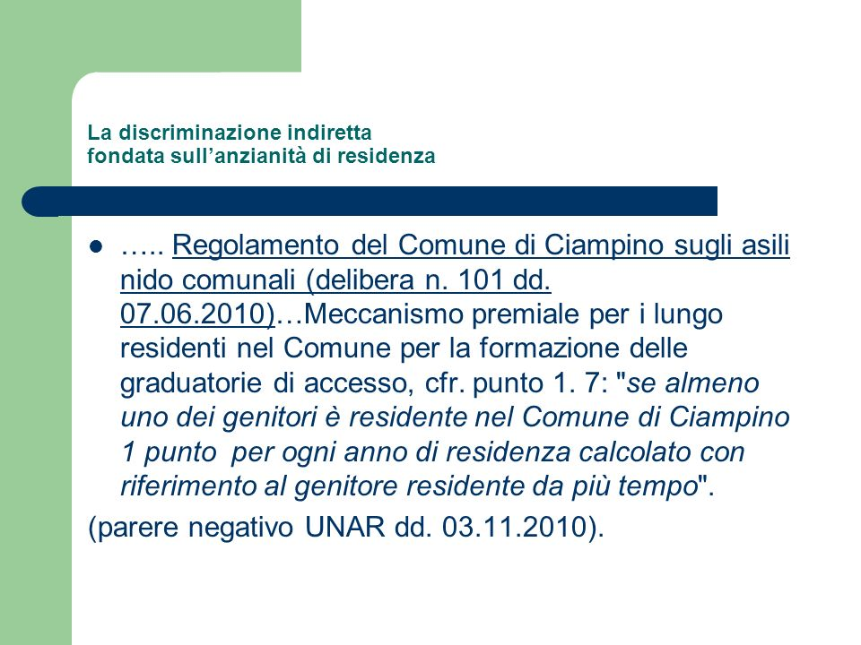 La discriminazione indiretta fondata sullanzianità di residenza ….. Regolamento del Comune di Ciampino sugli asili nido comunali (delibera n. 101 dd.