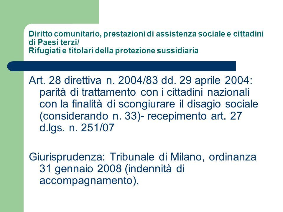 Diritto comunitario, prestazioni di assistenza sociale e cittadini di Paesi terzi/ Rifugiati e titolari della protezione sussidiaria Art. 28 direttiva