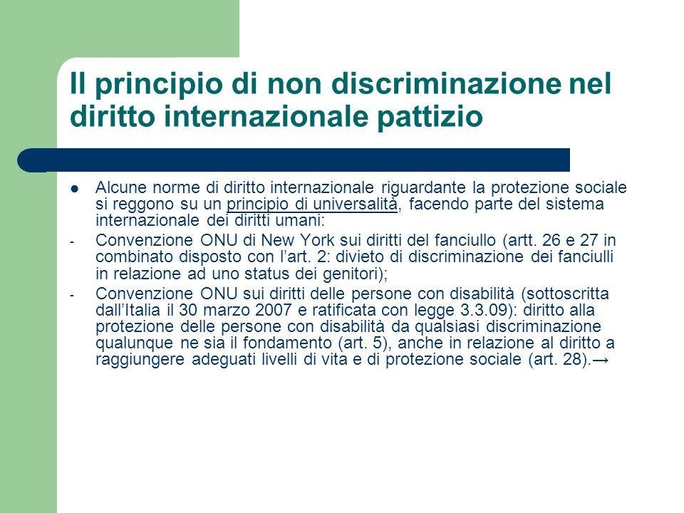 Il principio di non discriminazione nel diritto internazionale pattizio Alcune norme di diritto internazionale riguardante la protezione sociale si re