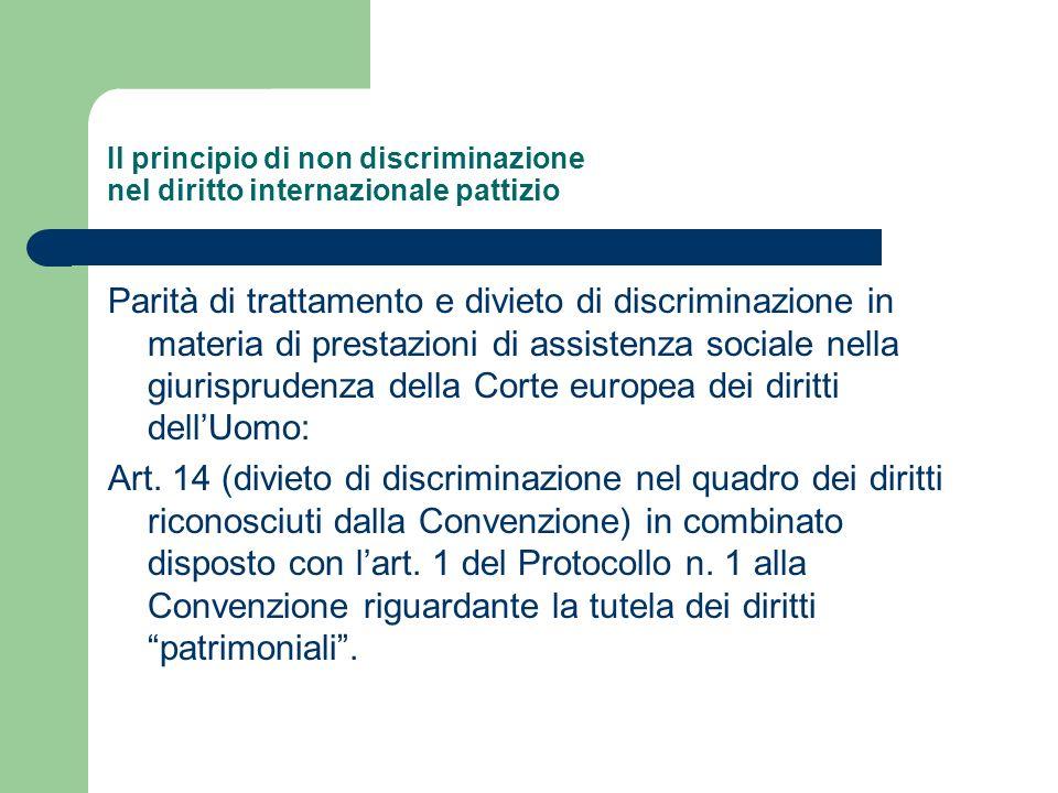 Il principio di non discriminazione nel diritto internazionale pattizio Parità di trattamento e divieto di discriminazione in materia di prestazioni d