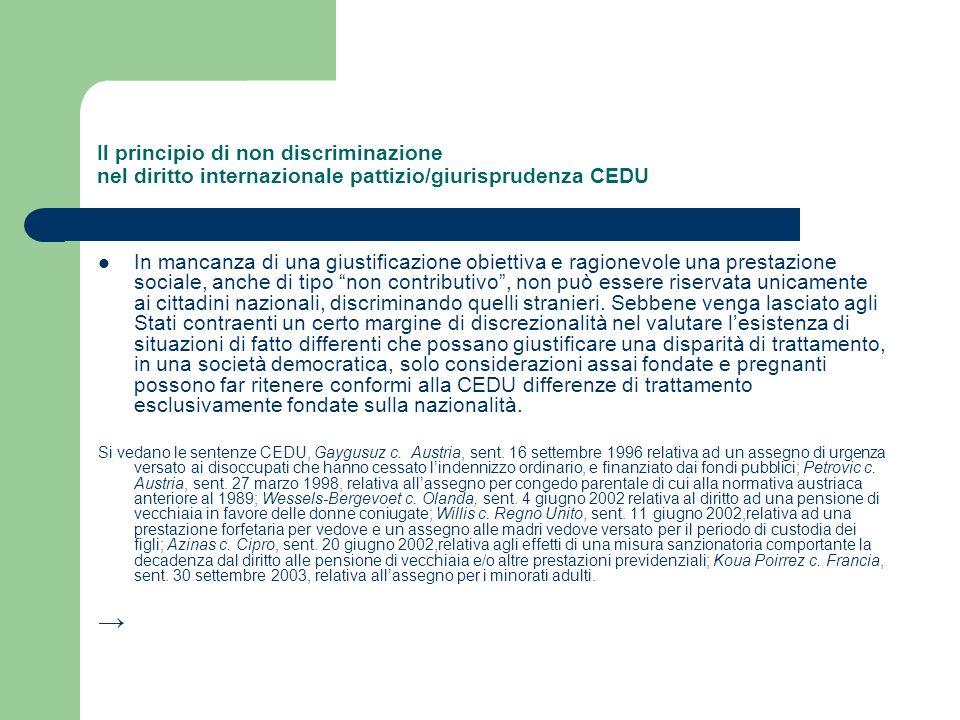 Il principio di non discriminazione nel diritto internazionale pattizio/giurisprudenza CEDU In mancanza di una giustificazione obiettiva e ragionevole