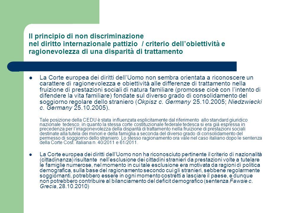 Il principio di non discriminazione nel diritto internazionale pattizio / criterio dellobiettività e ragionevolezza di una disparità di trattamento La