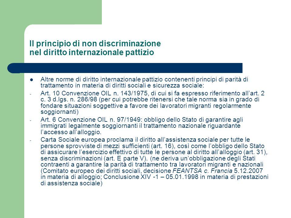 Il principio di non discriminazione nel diritto internazionale pattizio Altre norme di diritto internazionale pattizio contenenti principi di parità d