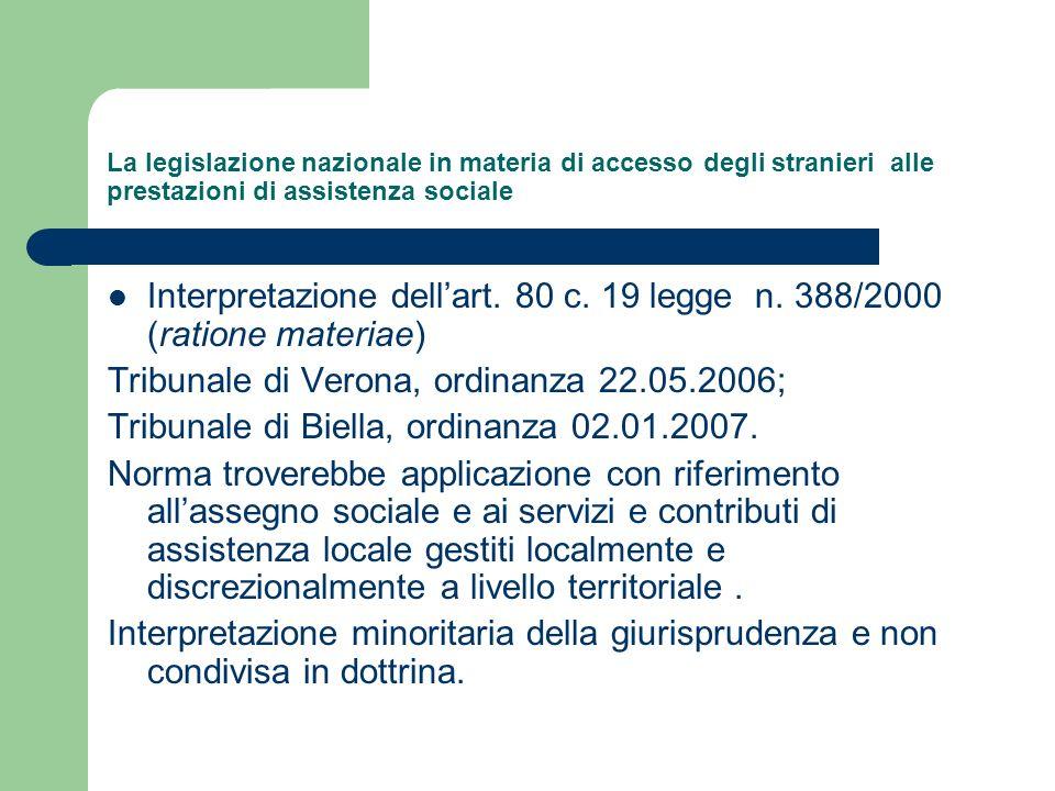 La legislazione nazionale in materia di accesso degli stranieri alle prestazioni di assistenza sociale Interpretazione dellart. 80 c. 19 legge n. 388/