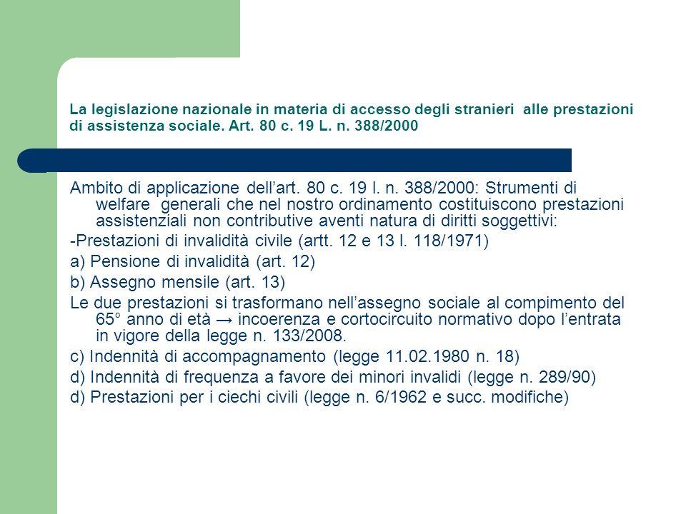 La legislazione nazionale in materia di accesso degli stranieri alle prestazioni di assistenza sociale. Art. 80 c. 19 L. n. 388/2000 Ambito di applica