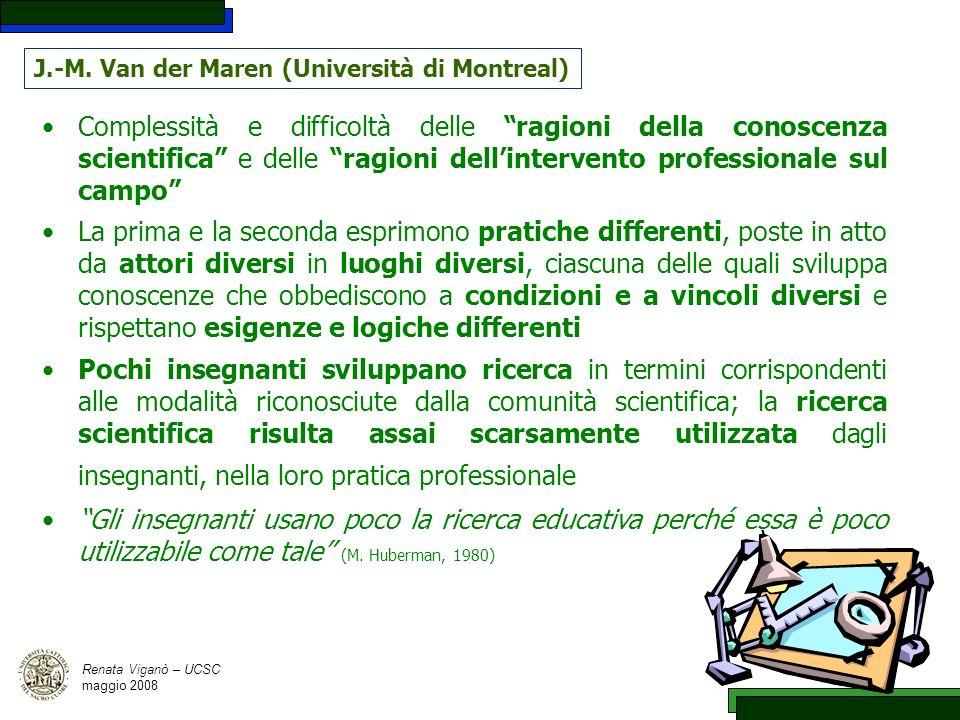 9 J.-M. Van der Maren (Università di Montreal) Complessità e difficoltà delle ragioni della conoscenza scientifica e delle ragioni dellintervento prof