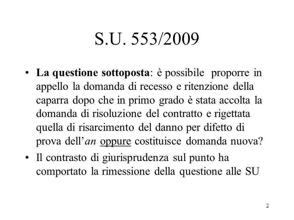 13 (segue):parimenti questa dottrina esclude la possibilità di chiedere il recesso dopo aver chiesto in giudizio la risoluzione sul presupposto indisponibilità delleffetto risolutorio