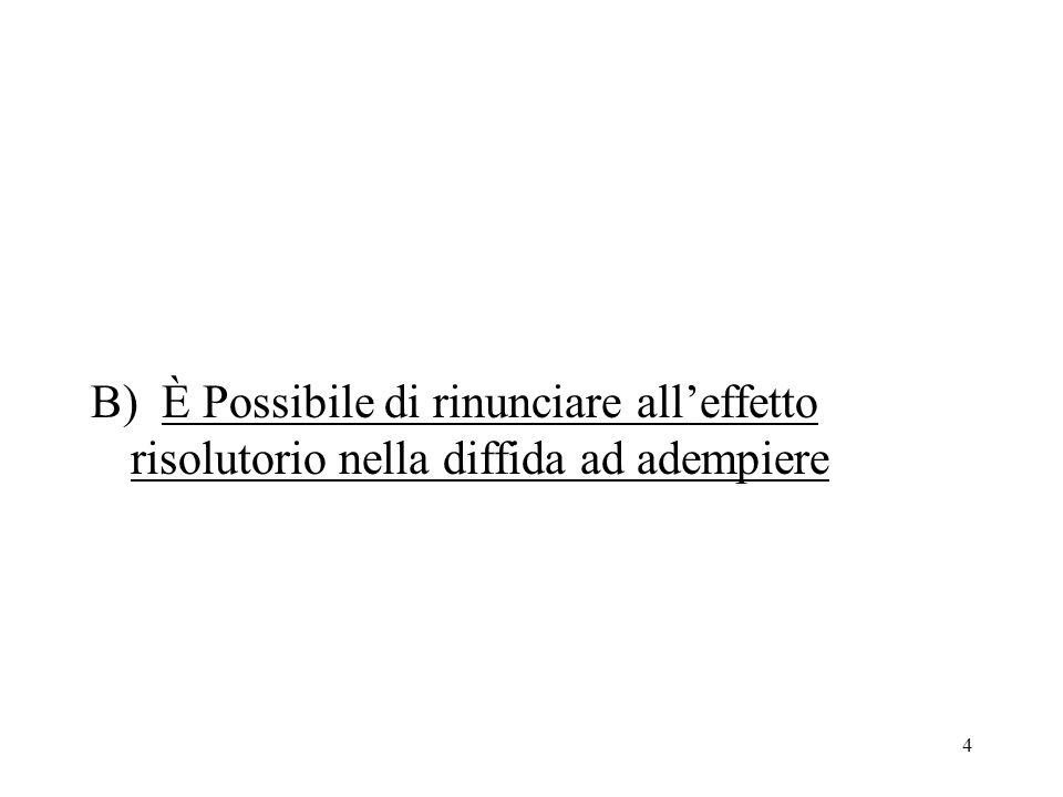 25 Lart.1385, comma 3, c.c.