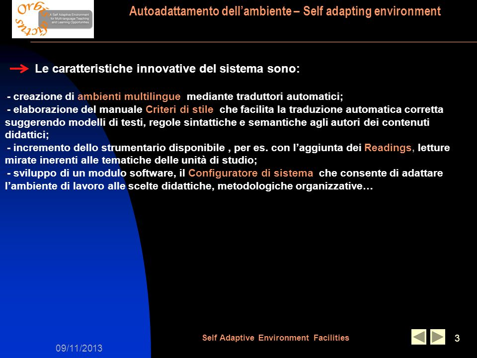09/11/2013 Self Adaptive Environment Facilities 14 1h - Area docente / Messaggi compensativi matching test risposta multipla