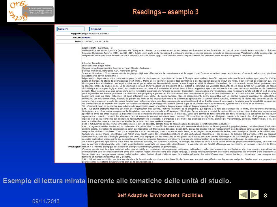 09/11/2013 Self Adaptive Environment Facilities 8 Readings – esempio 3 Esempio di lettura mirata inerente alle tematiche delle unità di studio.