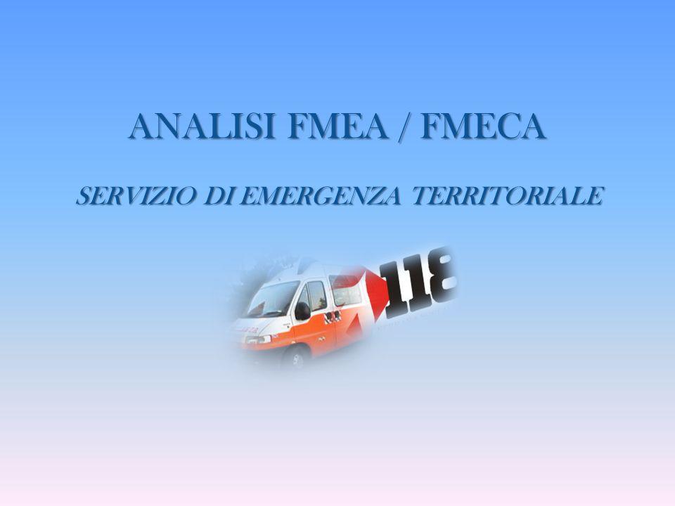 ANALISI FMEA / FMECA SERVIZIO DI EMERGENZA TERRITORIALE