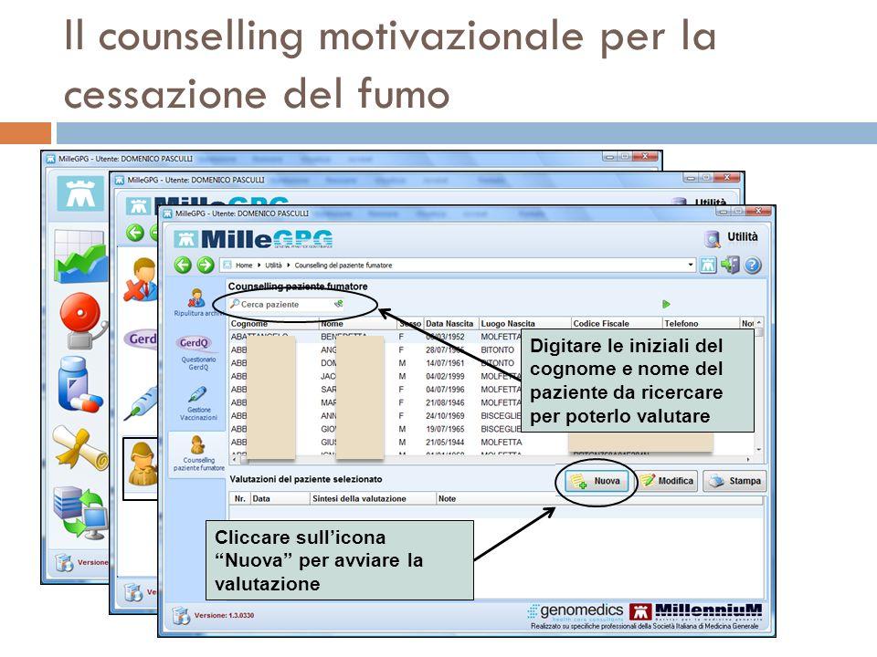 Il counselling motivazionale per la cessazione del fumo Digitare le iniziali del cognome e nome del paziente da ricercare per poterlo valutare Cliccar