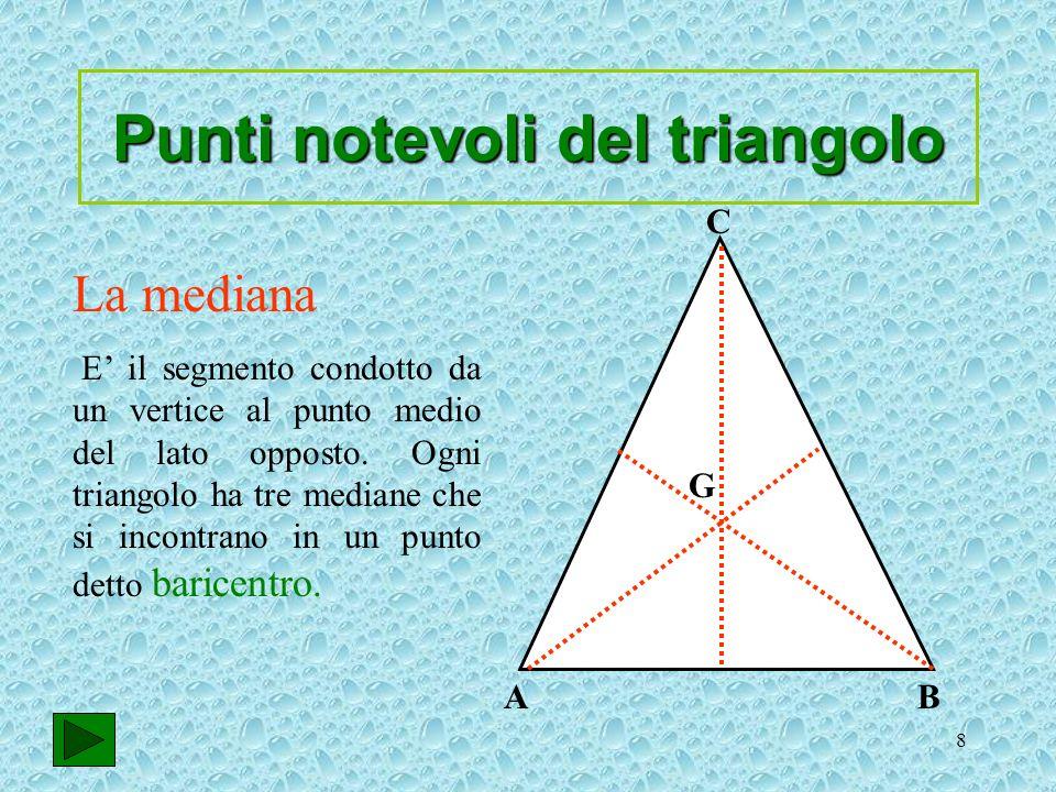 9 La bisettrice è il segmento che divide langolo in due parti congruenti e che ha come estremi un vertice e un punto del lato opposto Ogni triangolo ha tre bisettrici che si incontrano in un punto detto incentro.