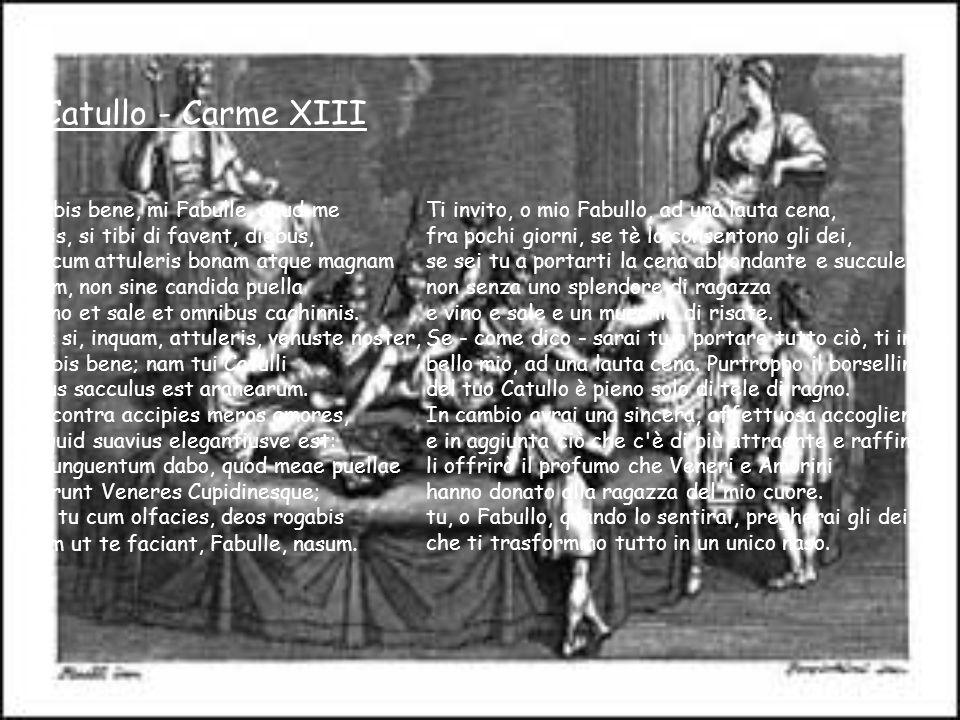 Petronio Attico – Satyricon, la cena di Trimalcione Un attimo dopo arrivano delle anfore di cristallo scrupolosamente sigillate e con delle etichette