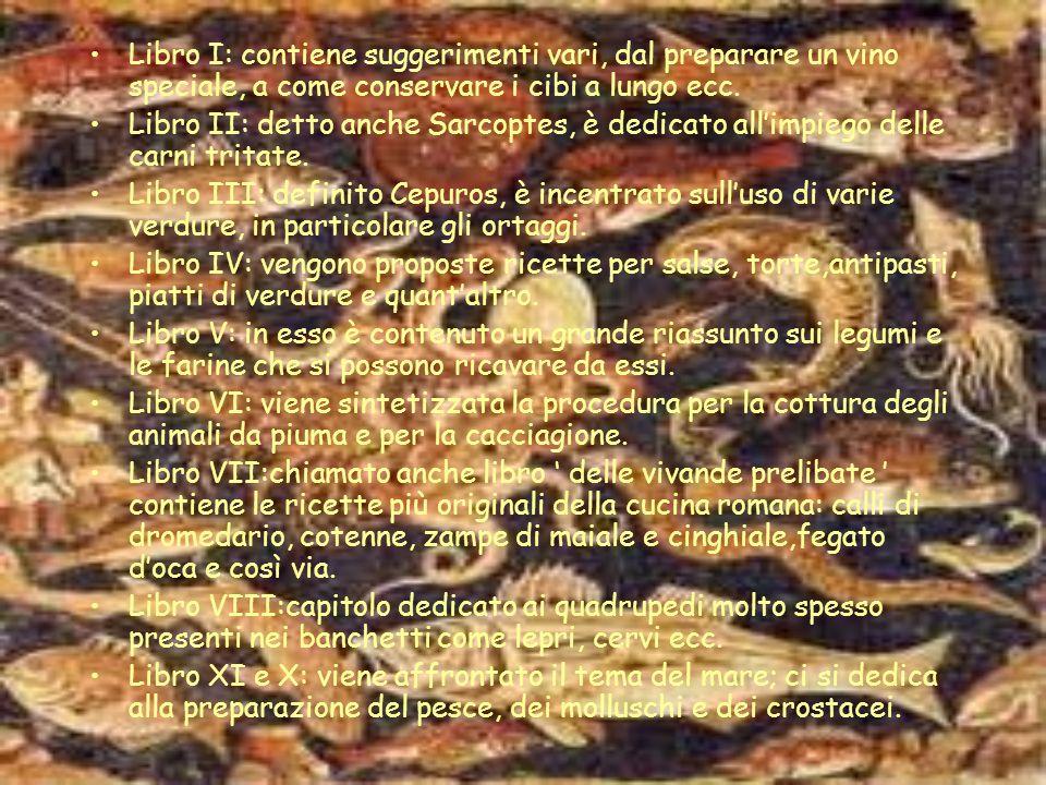 DE RE COQUINARIA De re coquinaria rappresenta un testo classico della letteratura gastronomica romana. Il trattato non è altro che una raccolta di ric