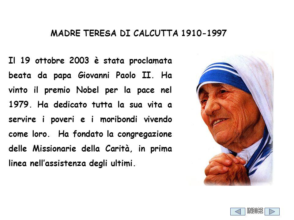 Il 19 ottobre 2003 è stata proclamata beata da papa Giovanni Paolo II. Ha vinto il premio Nobel per la pace nel 1979. Ha dedicato tutta la sua vita a