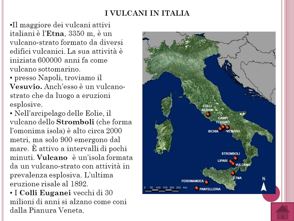 I VULCANI IN ITALIA Il maggiore dei vulcani attivi italiani è l Etna, 3350 m, è un vulcano-strato formato da diversi edifici vulcanici. La sua attivit