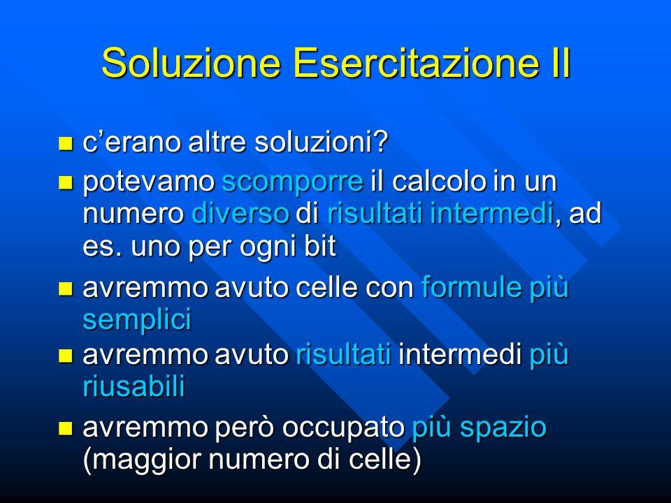 Soluzione Esercitazione II cerano altre soluzioni.