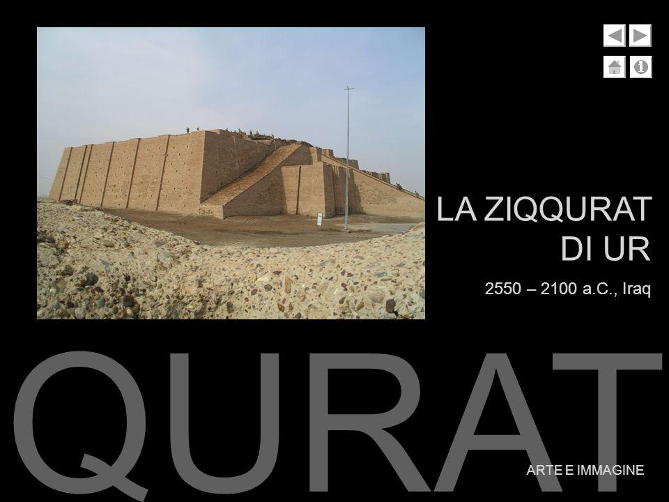 ZIQQURAT ARTE E IMMAGINE LA ZIQQURAT DI UR 2550 – 2100 a.C., Iraq