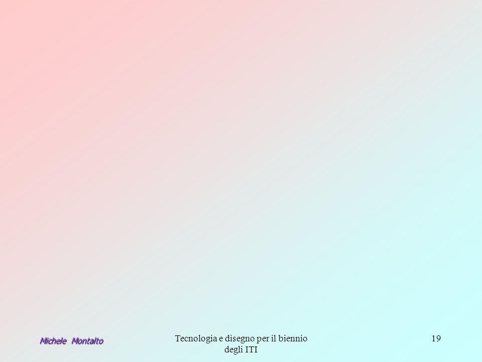 Michele Montalto Tecnologia e disegno per il biennio degli ITI 19