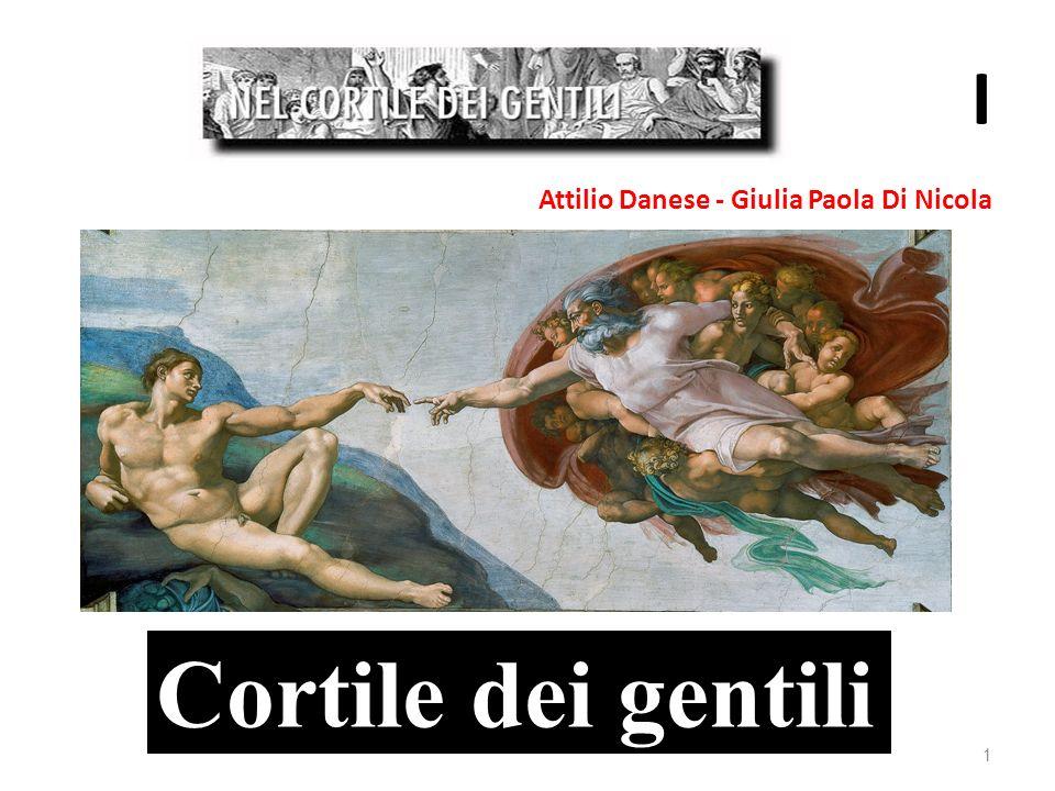 Attilio Danese - Giulia Paola Di Nicola I 1 Cortile dei gentili
