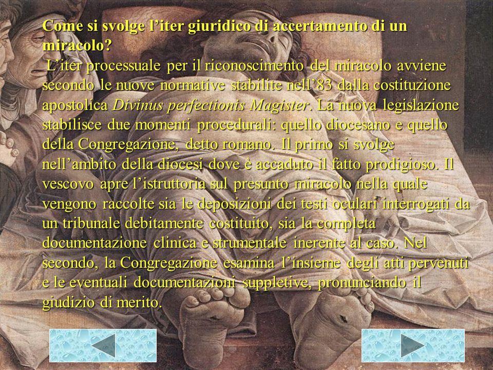 I Miracoli Riconosciuti GUARIGIONI Suocera di Pietro Un lebbroso Un paralitico Una mano disseccata Il cieco (I ciechi) di Gerico Un funzionario di Cafarnao Due ciechi Un sordomuto Il cieco di Betsadia Un idropico Dieci lebbrosi L orecchio di Malco Il paralitico della piscina Il cieco-nato Guarigioni varie RESURREZIONI La figlia di Giairo Giovane di Nain Lazzaro ESORCISMI Indemoniato di Gadara (Gerasa) Indemoniato di Cafarnao Figli della cananea Bambino epilettico (muto) Indemoniato (cieco e) muto Indemoniato muto Donna curva
