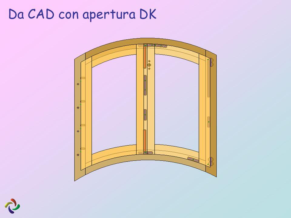 Da CAD con apertura DK