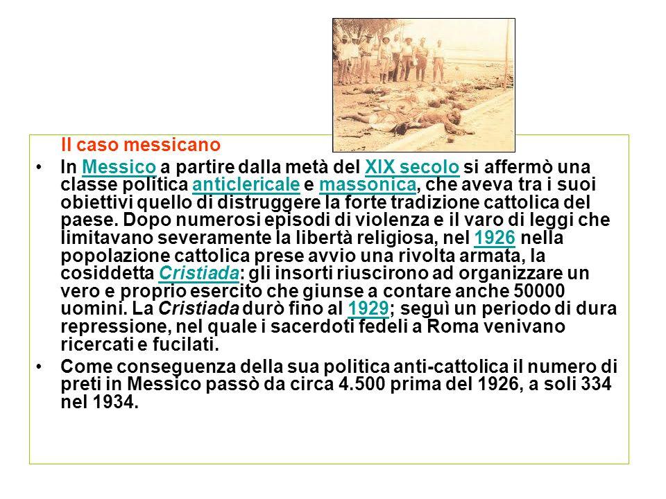Il caso messicano In Messico a partire dalla metà del XIX secolo si affermò una classe politica anticlericale e massonica, che aveva tra i suoi obiett