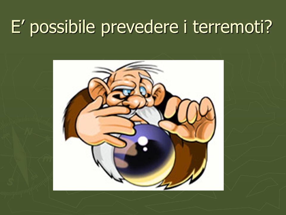 E possibile prevedere i terremoti?