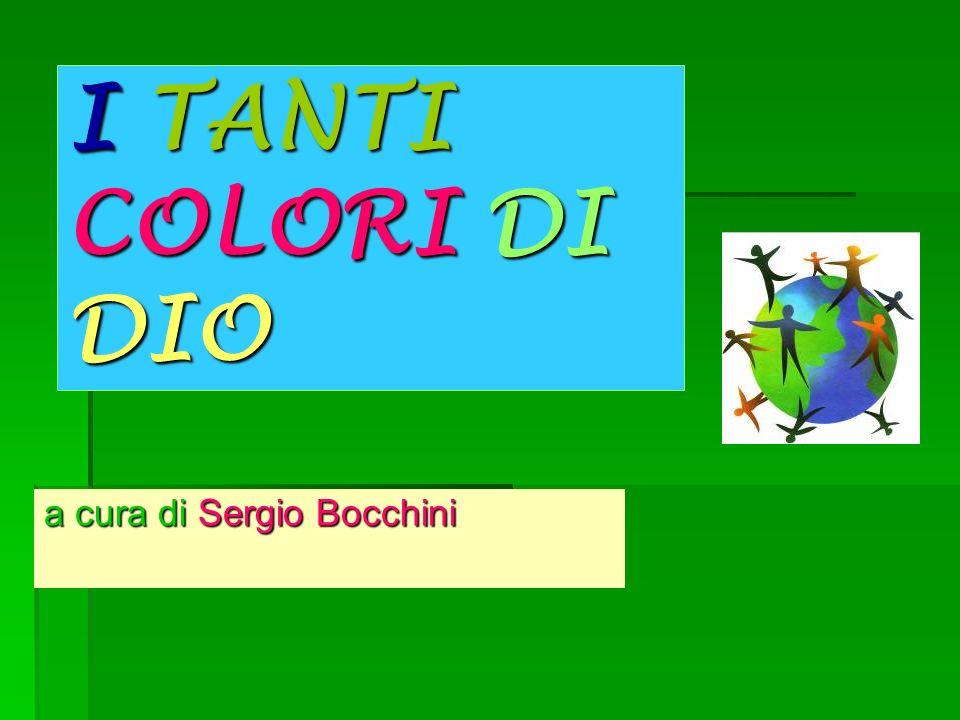 I TANTI COLORI DI DIO a cura di Sergio Bocchini