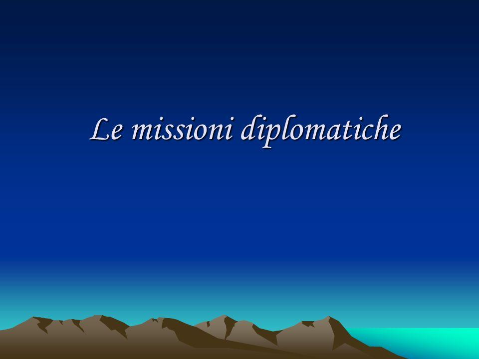 Le missioni diplomatiche