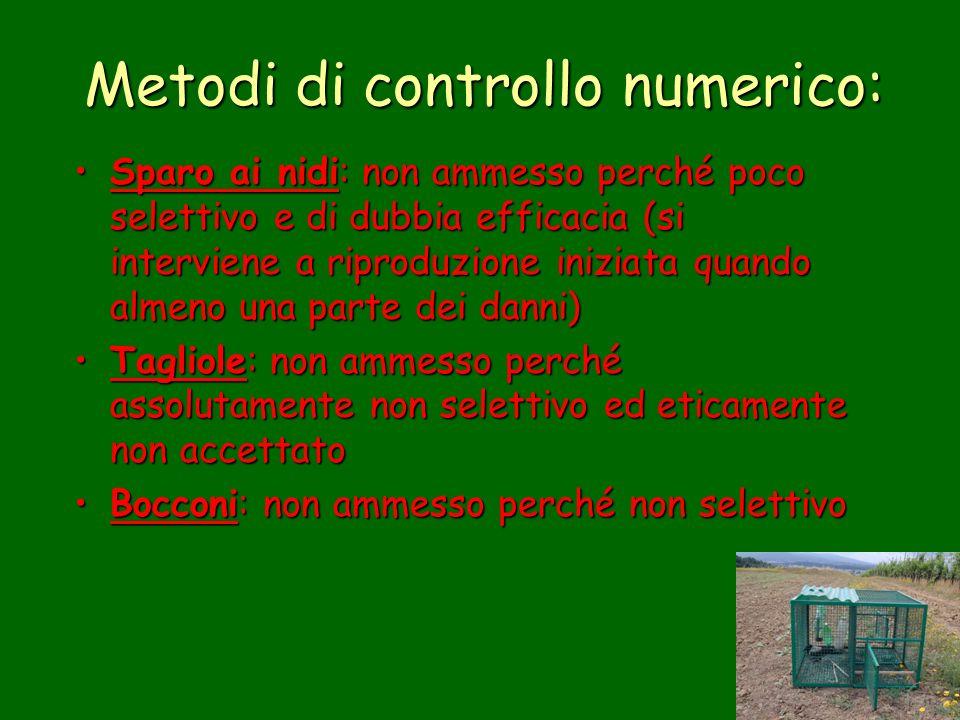 Metodi di controllo numerico: Sparo ai nidi: non ammesso perché poco selettivo e di dubbia efficacia (si interviene a riproduzione iniziata quando alm