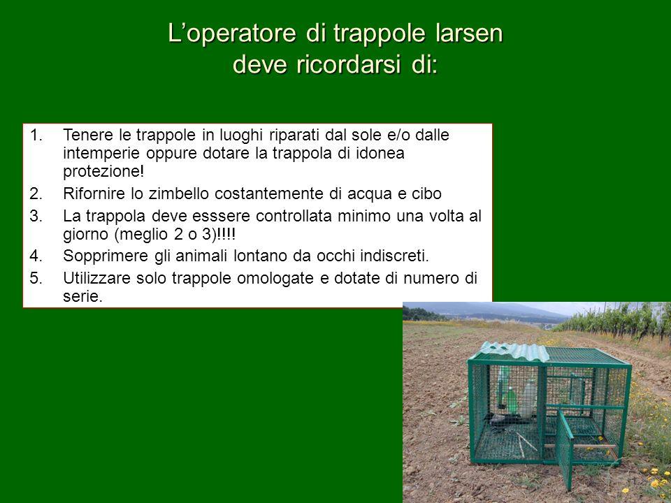 1.Tenere le trappole in luoghi riparati dal sole e/o dalle intemperie oppure dotare la trappola di idonea protezione! 2.Rifornire lo zimbello costante