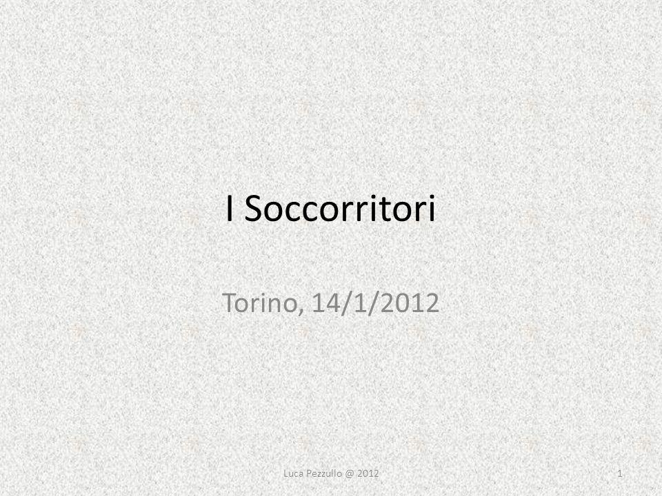 I Soccorritori Torino, 14/1/2012 1Luca Pezzullo @ 2012
