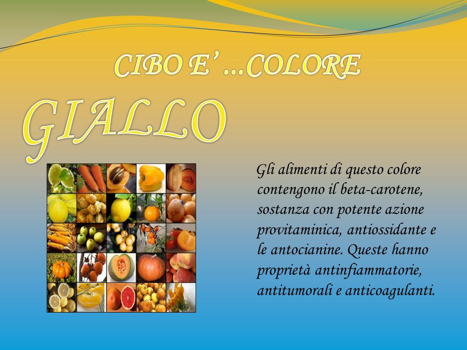 Gli alimenti di questo colore contengono il beta-carotene, sostanza con potente azione provitaminica, antiossidante e le antocianine. Queste hanno pro
