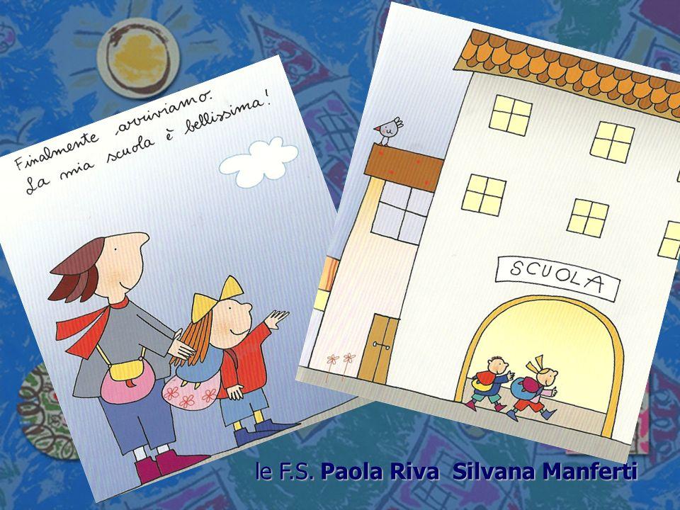 le F.S.Paola Riva Silvana Manferti le F.S. Paola Riva Silvana Manferti