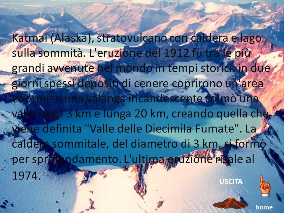 Katmai (Alaska), stratovulcano con caldera e lago sulla sommità. L'eruzione del 1912 fù tra le più grandi avvenute nel mondo in tempi storici: in due