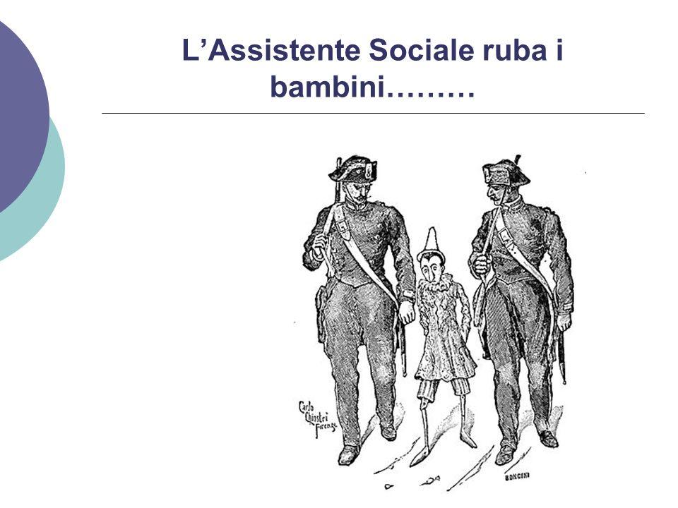 LAssistente Sociale ruba i bambini………