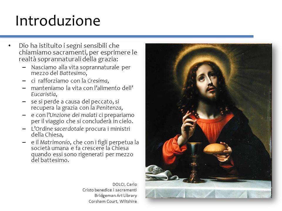 Introduzione Dio ha istituito i segni sensibili che chiamiamo sacramenti, per esprimere le realtà soprannaturali della grazia: – Nasciamo alla vita so
