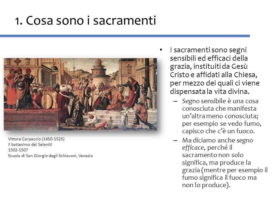 1. Cosa sono i sacramenti I sacramenti sono segni sensibili ed efficaci della grazia, instituiti da Gesù Cristo e affidati alla Chiesa, per mezzo dei