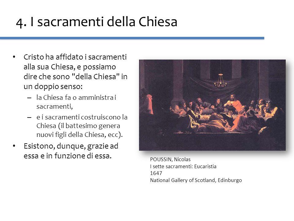 4. I sacramenti della Chiesa Cristo ha affidato i sacramenti alla sua Chiesa, e possiamo dire che sono