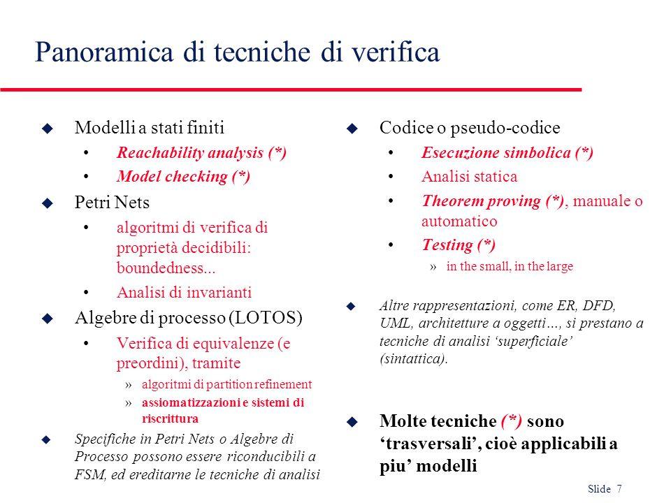 Slide 28 u Sia S S N un insieme di posti la cui somma di token non varia con lesecuzione della transizione t.