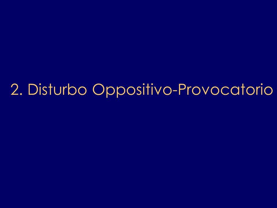 2. Disturbo Oppositivo-Provocatorio