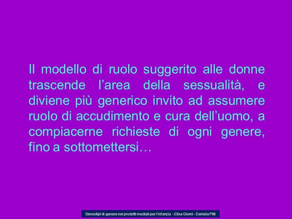 …fa giochi legati al movimento… Stereotipi di genere nei prodotti mediali per linfanzia - Elisa Giomi - Daniela Pitti