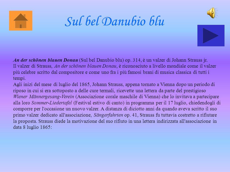 Sul bel Danubio blu An der schönen blauen Donau (Sul bel Danubio blu) op.