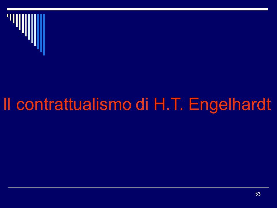 53 Il contrattualismo di H.T. Engelhardt
