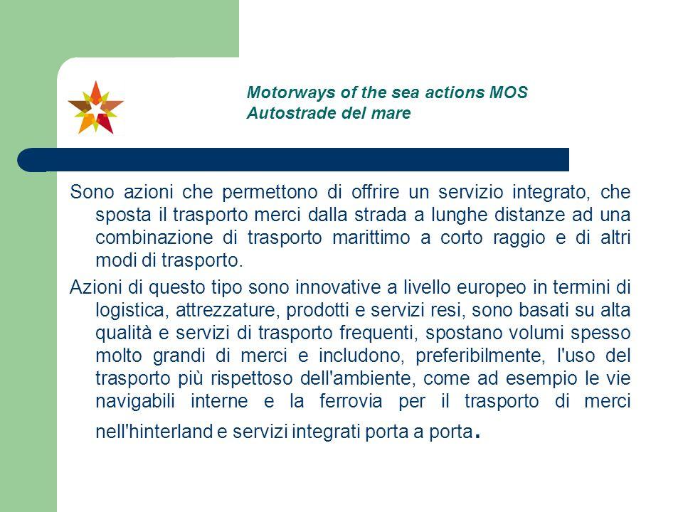 Le azioni basate sulle autostrade del mare devono essere coerenti con le caratteristiche del progetto prioritario delle autostrade del mare definito nel quadro della decisione n 661/2010/UE del Parlamento europeo e del Consiglio sugli orientamenti dell Unione per lo sviluppo della rete transeuropea dei trasporti.