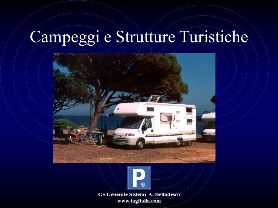 GS Generale Sistemi A. Deltodesco www.tagitalia.com Campeggi e Strutture Turistiche